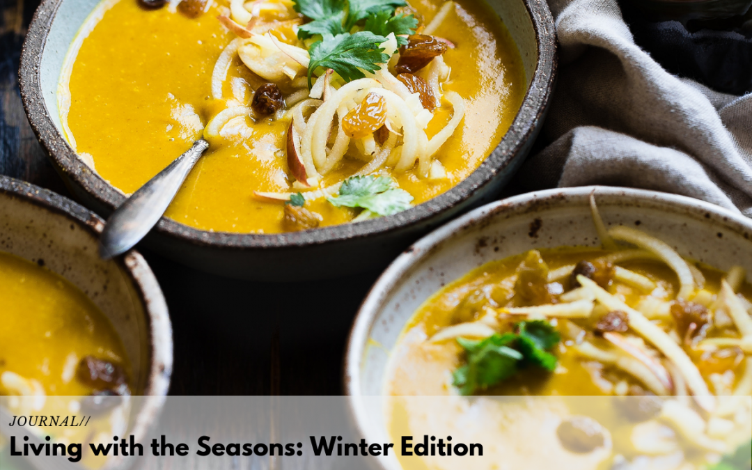 Living with the Seasons: Winter Edition